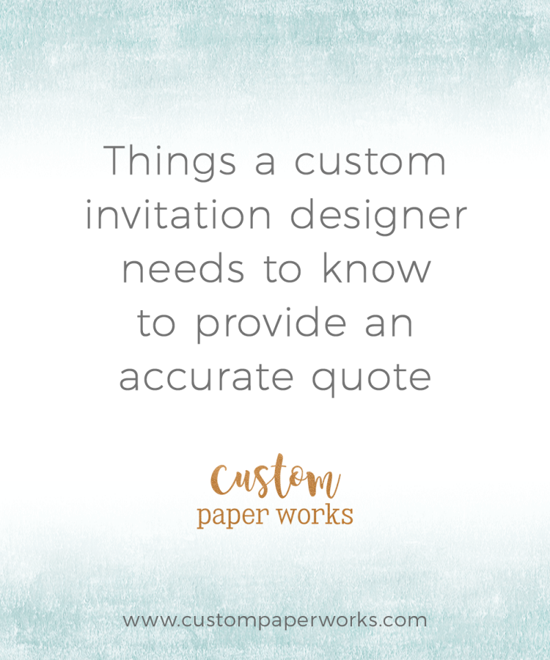 Things a custom designer needs to know to provide an accurate quote