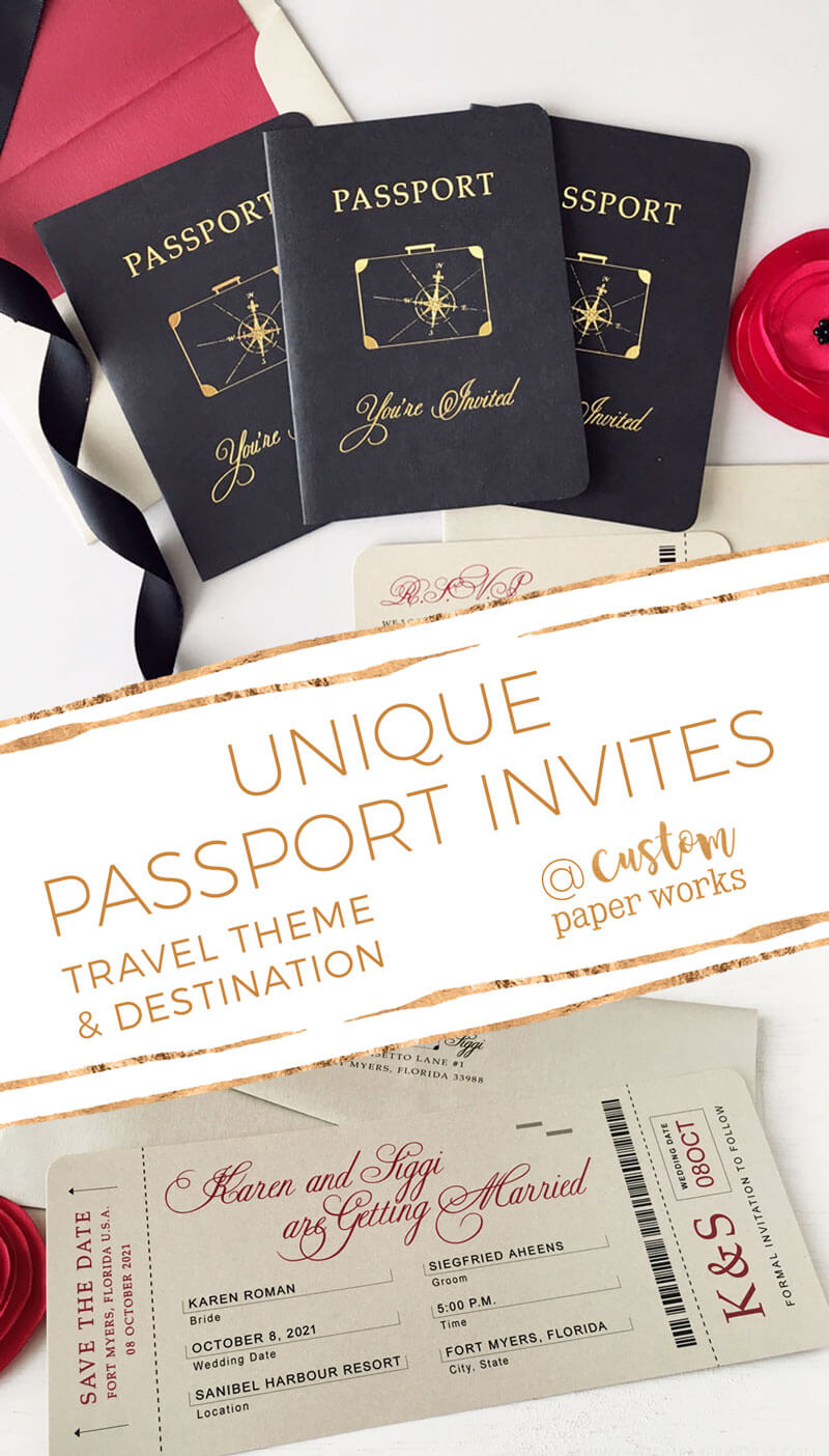 Custom Paper Works makes the BEST passport invitations!