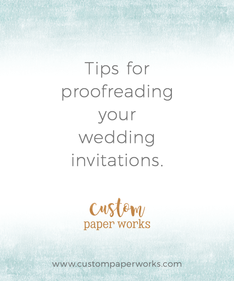 Tips for proofreading your wedding invitations